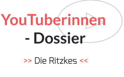 Die Ritzkes – YouTuberinnen-Dossier