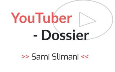 Sami Slimani – YouTuber-Dossier