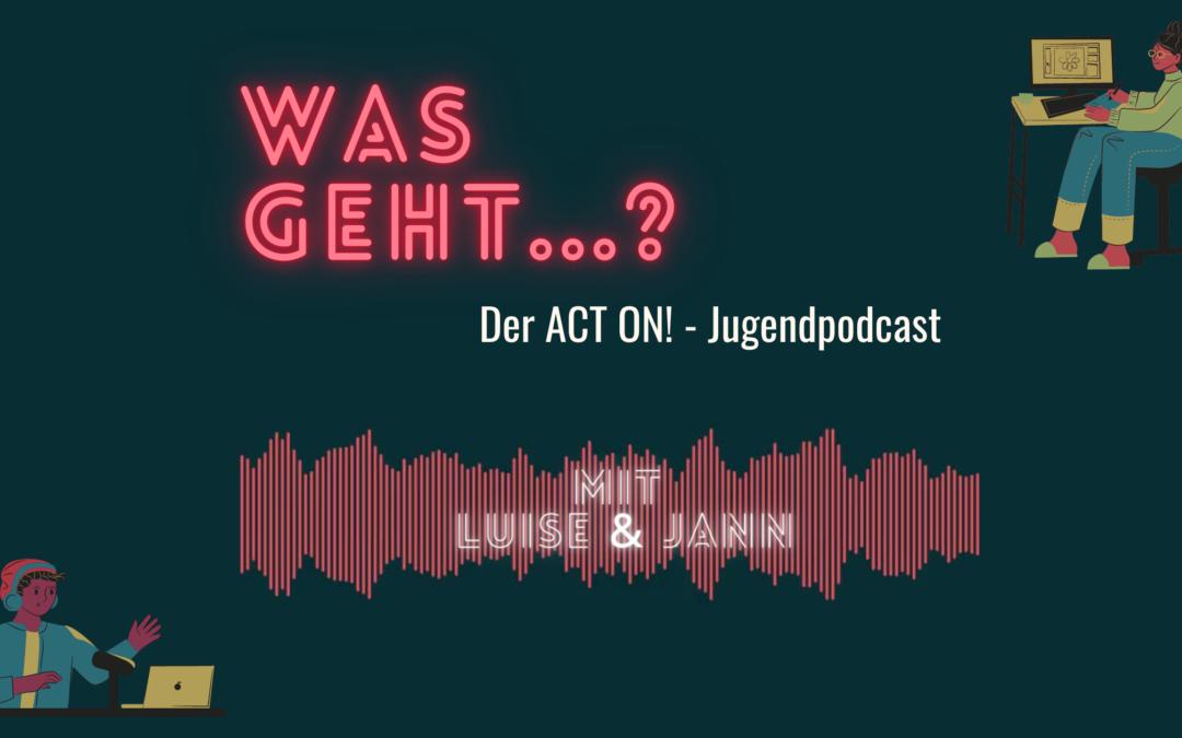 """Auftakt für Staffel 2 unseres Jugendpodcasts """"Was geht…?"""""""